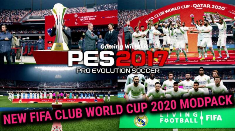 PES 2017 | NEW FIFA CLUB WORLD CUP 2020 MODPACK | DOWNLOAD & INSTALL