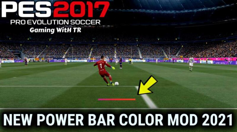 PES 2017 | NEW POWER BAR COLOR MOD 2021 | DOWNLOAD & INSTALL