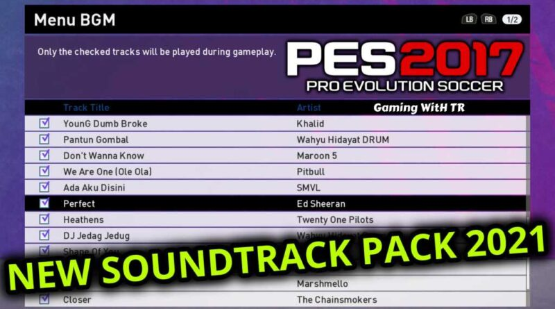 PES 2017 | NEW SOUNDTRACK PACK 2021 | DOWNLOAD & INSTALL