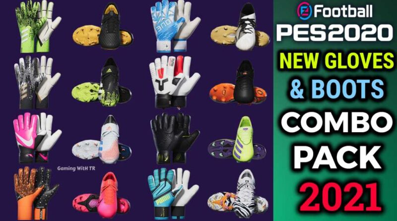 PES 2020 | NEW GLOVES & BOOTS COMBO PACK 2021 BY TISERA09 | DOWNLOAD & INSTALL