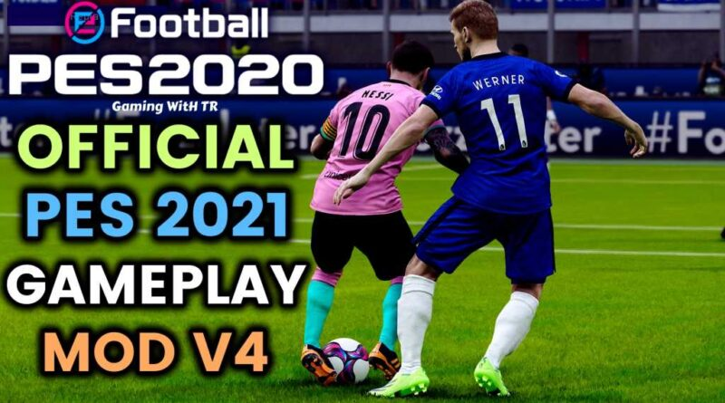PES 2020 | OFFICIAL PES 2021 GAMEPLAY MOD V4 | DOWNLOAD & INSTALL