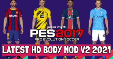 PES 2017   LATEST HD BODY MOD V2 2021   DOWNLOAD & INSTALL