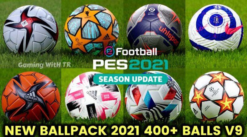 PES 2021 | NEW BALLPACK 2021 | 400+ BALLS V9 | DOWNLOAD & INSTALL