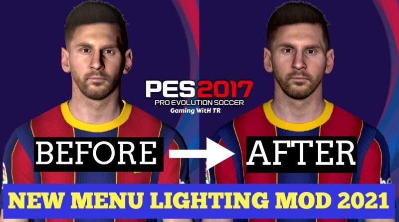 PES 2017   NEW MENU LIGHTING MOD 2021   DOWNLOAD & INSTALL