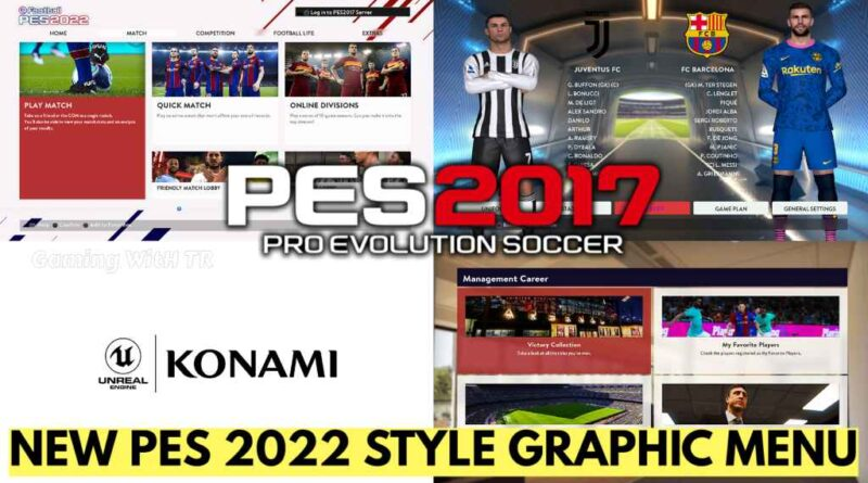 PES 2017 | NEW PES 2022 STYLE GRAPHIC MENU | DOWNLOAD & INSTALL