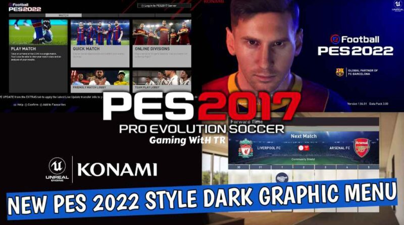 PES 2017 | NEW PES 2022 STYLE DARK GRAPHIC MENU | DOWNLOAD & INSTALL
