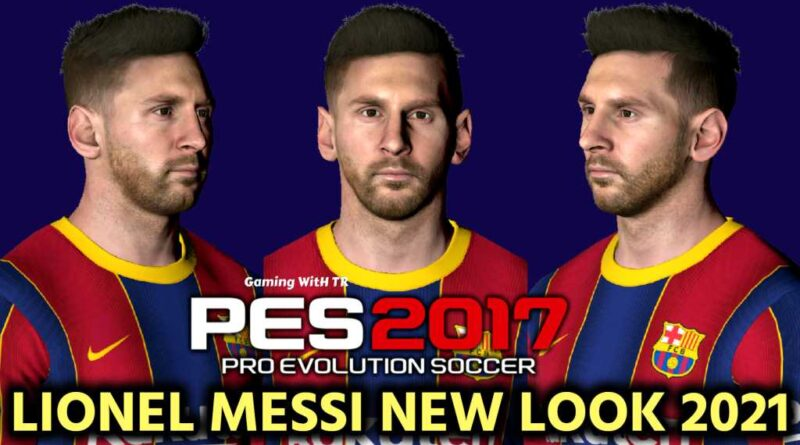 PES 2017   LIONEL MESSI   NEW LOOK 2021 & NEW FACE   DOWNLOAD & INSTALL
