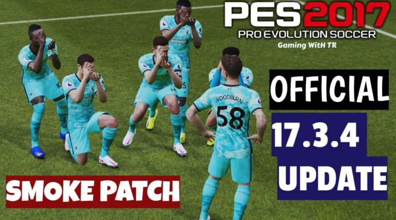 PES 2017 | NEW OFFICIAL SMOKE PATCH 17.3.4 UPDATE | DOWNLOAD & INSTALL
