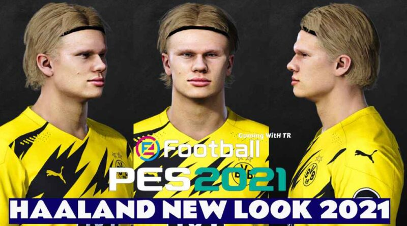 PES 2021 | ERLING BRAUT HAALAND | NEW LOOK 2021 & NEW FACE | DOWNLOAD & INSTALL