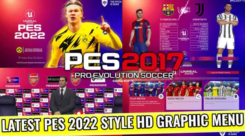 PES 2017 | LATEST PES 2022 STYLE HD GRAPHIC MENU | DOWNLOAD & INSTALL