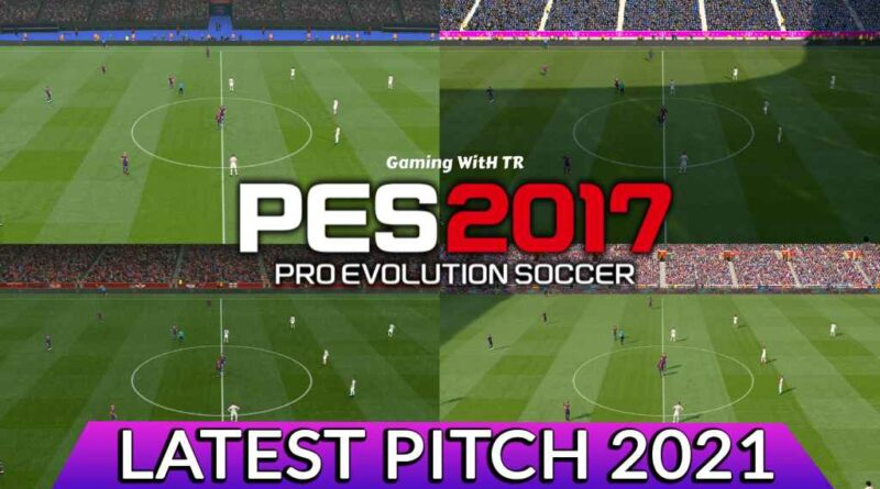 PES 2017 | LATEST PITCH 2021 | DOWNLOAD & INSTALL