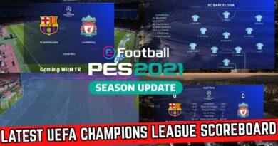 PES 2021 | LATEST UEFA CHAMPIONS LEAGUE SCOREBOARD | DOWNLOAD & INSTALL