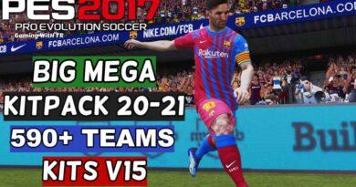 PES 2017   BIG MEGA KITPACK 20-21   590+ TEAMS KITS V15   DOWNLOAD & INSTALL