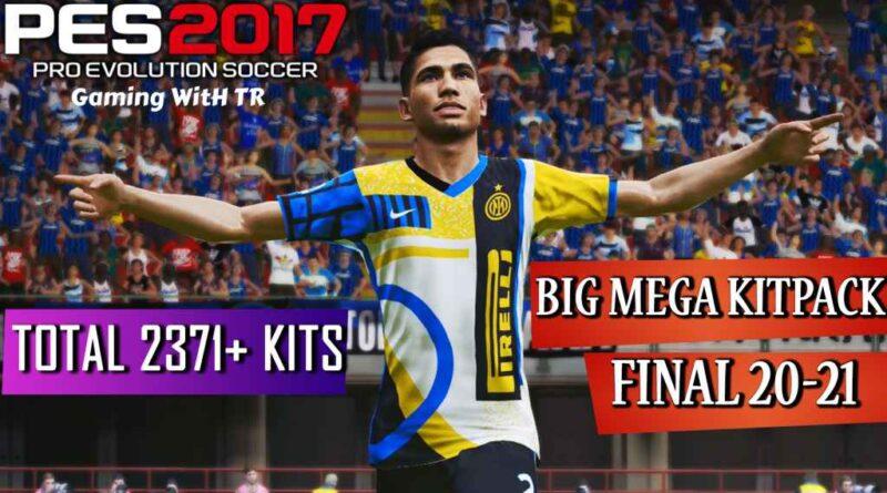 PES 2017 | BIG MEGA KITPACK FINAL 20-21 | TOTAL 2371+ KITS | DOWNLOAD & INSTALL