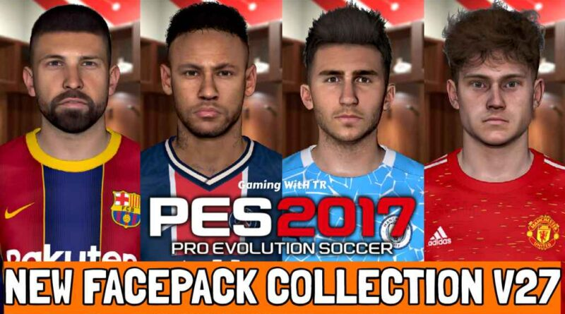 PES 2017 | NEW FACEPACK COLLECTION V27 | DOWNLOAD & INSTALL