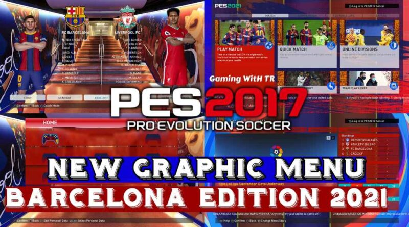 PES 2017 | NEW GRAPHIC MENU BARCELONA EDITION 2021 | DOWNLOAD & INSTALL