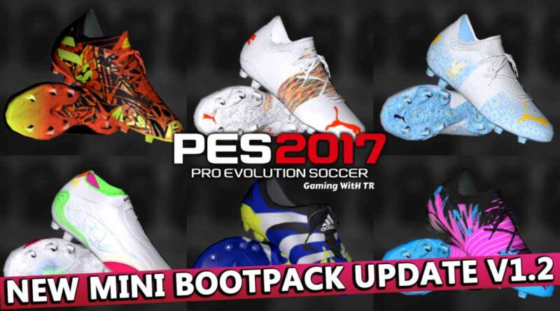 PES 2017 | NEW MINI BOOTPACK UPDATE V1.2 | DOWNLOAD & INSTALL