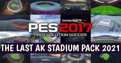 PES 2017   THE LAST AK STADIUM PACK 2021   DOWNLOAD & INSTALL