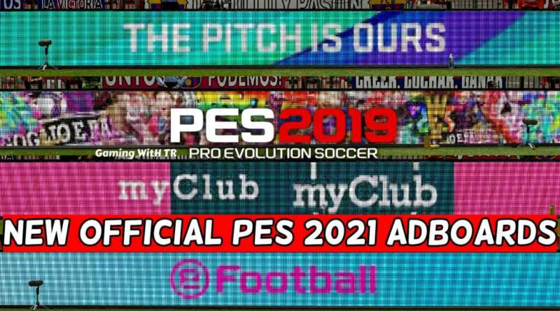 PES 2019 | NEW OFFICIAL PES 2021 ADBOARDS | DOWNLOAD & INSTALL