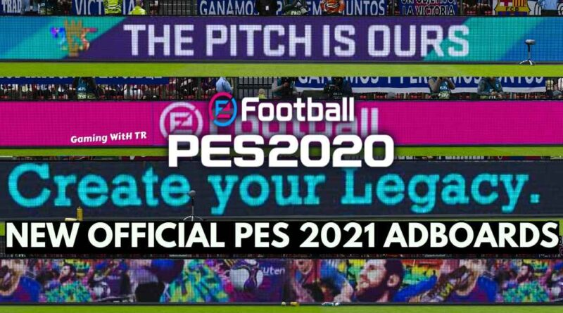 PES 2020 | NEW OFFICIAL PES 2021 ADBOARDS | DOWNLOAD & INSTALL