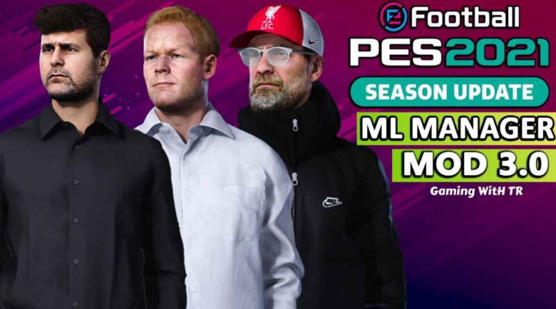 PES 2021 | LATEST ML MANAGER MOD 3.0 | DOWNLOAD & INSTALL