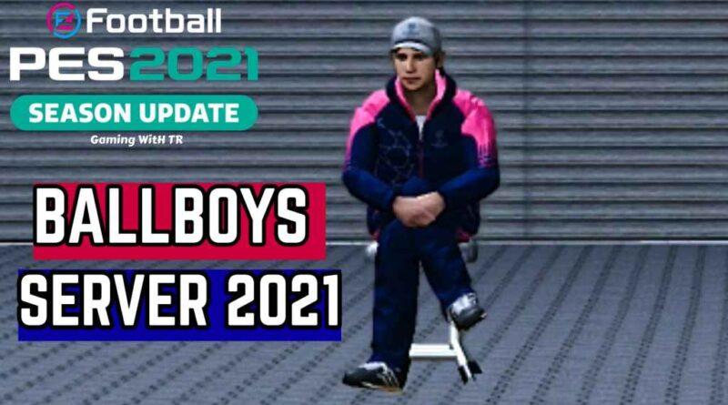 PES 2021 | NEW BALLBOYS SERVER 2021 | DOWNLOAD & INSTALL