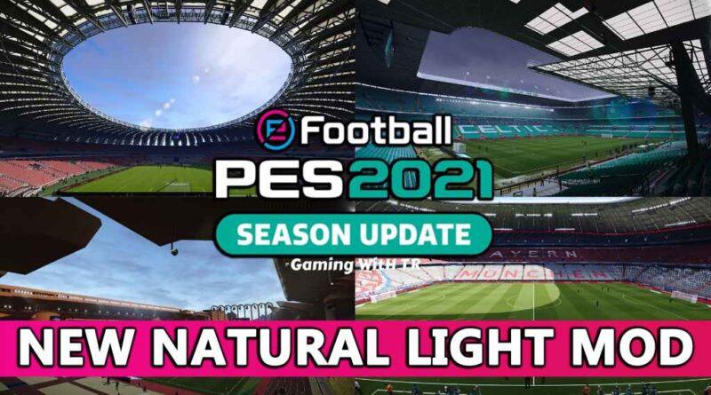 PES 2021 | NEW NATURAL LIGHT MOD | DOWNLOAD & INSTALL