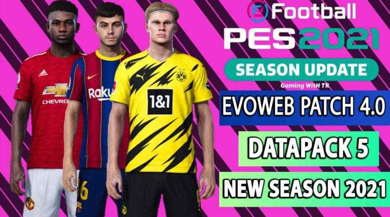 PES 2021 | NEW OFFICIAL EVOWEB PATCH 4.0 | DATAPACK 5 | NEW SEASON 2021 | INSTALLATION WITH VOICE