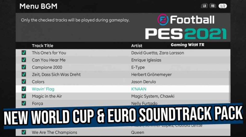 PES 2021 | NEW WORLD CUP & EURO SOUNDTRACK PACK | DOWNLOAD & INSTALL