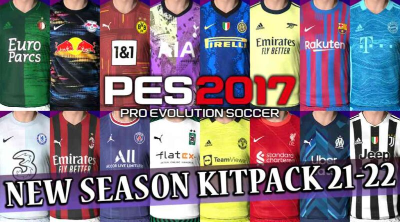 PES 2017 | NEW SEASON KITPACK 21-22 | VERSION 7 | DOWNLOAD & INSTALL
