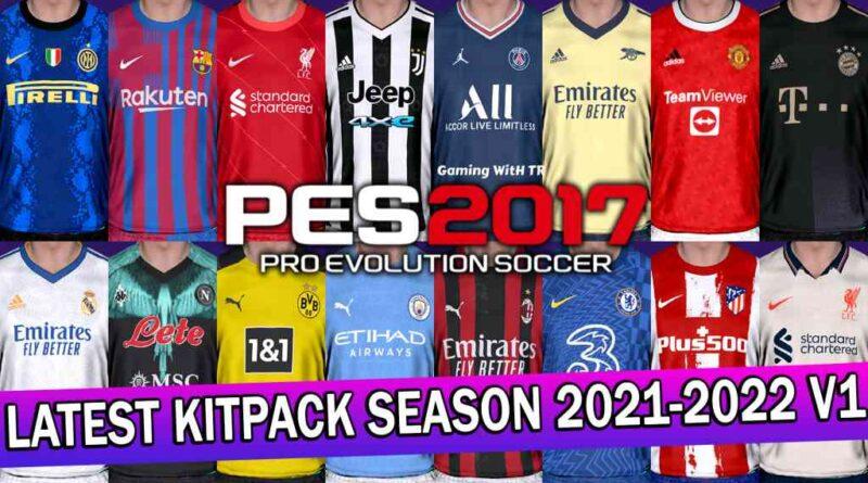 PES 2017 | LATEST KITPACK SEASON 2021-2022 V1 | DOWNLOAD & INSTALL