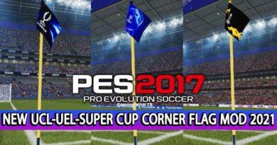PES 2017 | NEW UCL-UEL-SUPER CUP CORNER FLAG MOD 2021 | DOWNLOAD & INSTALL