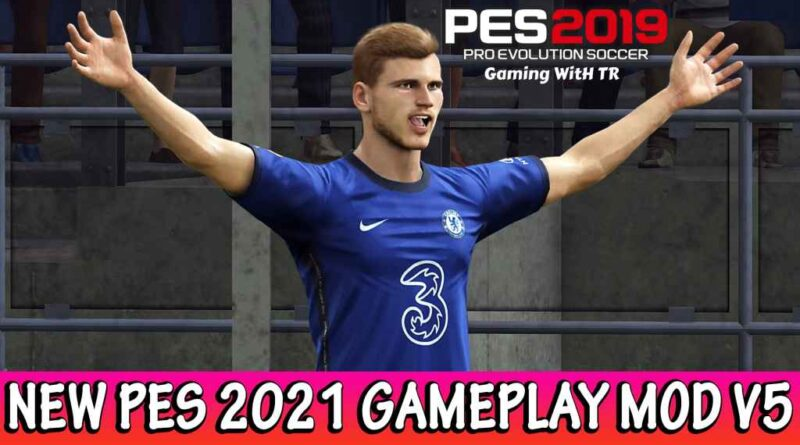 PES 2019 | NEW PES 2021 GAMEPLAY MOD V5 | DOWNLOAD & INSTALL