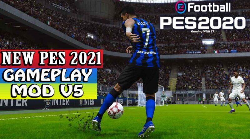 PES 2020 | NEW PES 2021 GAMEPLAY MOD V5 | DOWNLOAD & INSTALL