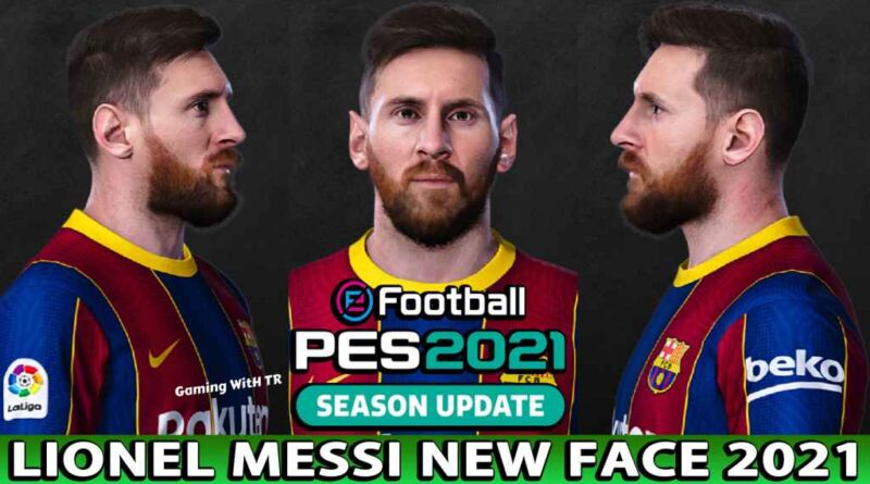 PES 2021 | LIONEL MESSI | NEW FACE 2021 | DOWNLOAD & INSTALL
