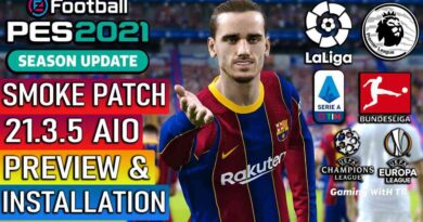 PES 2021 | NEW OFFICIAL SMOKE PATCH 21.3.5 AIO | NEW SEASON 2021 | PREVIEW & INSTALLATION
