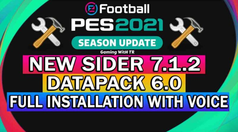 PES 2021 | NEW SIDER 7.1.2 | DATAPACK 6.0 | FULL INSTALLATION WITH VOICE