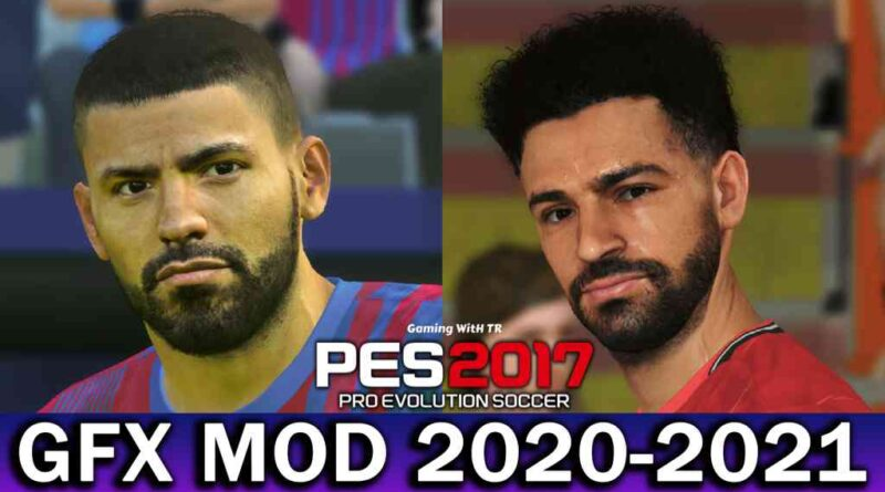 PES 2017 | GFX MOD 2020-2021 | PREVIEW TWO | DOWNLOAD & INSTALL