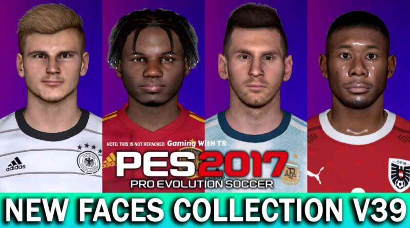PES 2017 | NEW FACES COLLECTION V39 | FT. ANSU FATI | WERNER | ALABA | MESSI | DOWNLOAD & INSTALL