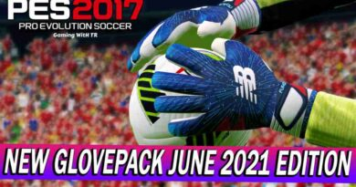 PES 2017 NEW GLOVEPACK UPDATE AIO JUNE 2021 EDITION