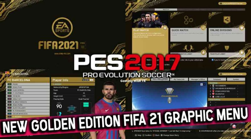 PES 2017 | NEW GOLDEN EDITION FIFA 21 GRAPHIC MENU | DOWNLOAD & INSTALL