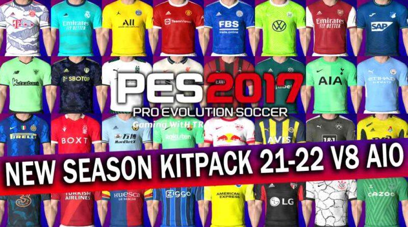 PES 2017 | NEW SEASON KITPACK 21-22 | V8 AIO | DOWNLOAD & INSTALL