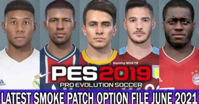 PES 2019   LATEST OPTION FILE 2021   SMOKE PATCH 19.3.7   JUNE UPDATE UNOFFICIAL   DOWNLOAD & INSTALL