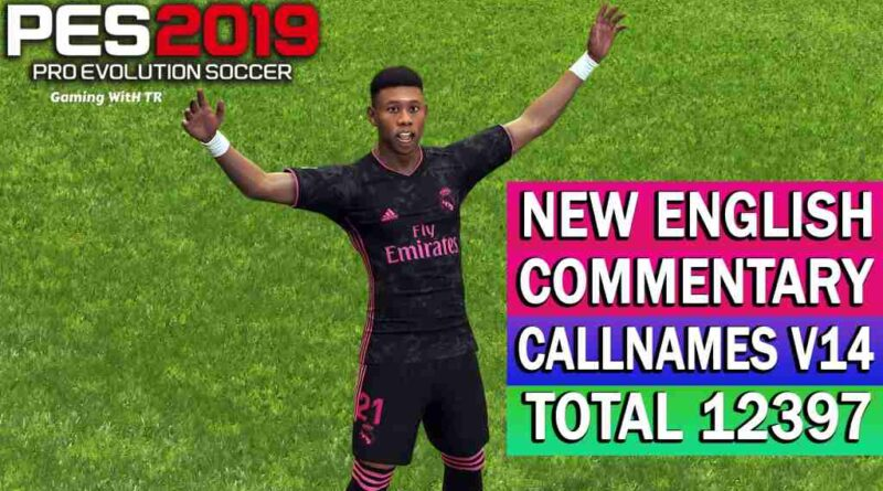 PES 2019 | NEW ENGLISH COMMENTARY 2021 & PLAYERS CALLNAMES V14 | DOWNLOAD & INSTALL