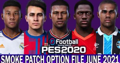 PES 2020   LATEST OPTION FILE 2021   SMOKE PATCH 20.3.6   JUNE UPDATE UNOFFICIAL   DOWNLOAD & INSTALL