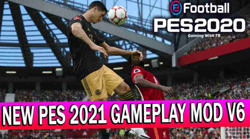 PES 2020 | NEW PES 2021 GAMEPLAY MOD V6 | DOWNLOAD & INSTALL