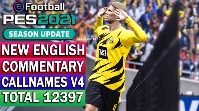 PES 2021 | NEW ENGLISH COMMENTARY 2021 & PLAYERS CALLNAMES V4 | DOWNLOAD & INSTALL