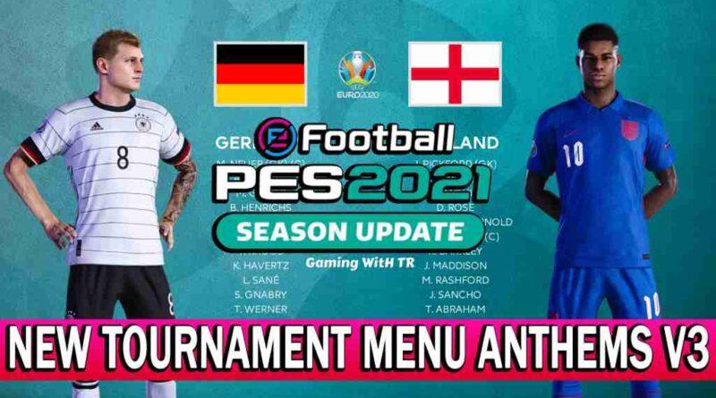 PES 2021 NEW TOURNAMENT MENU ANTHEMS V3