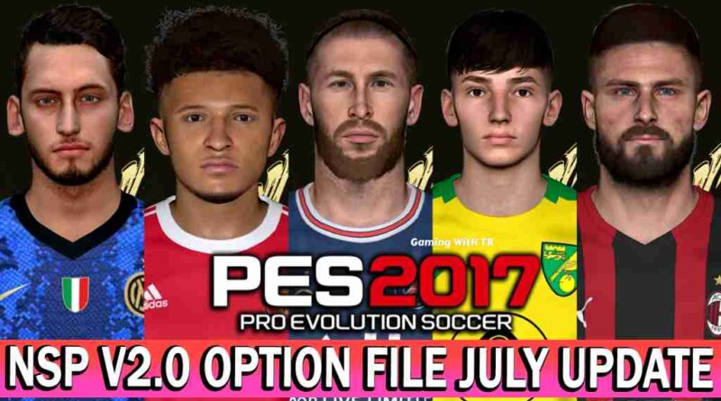 PES 2017 LATEST OPTION FILE NEXT SEASON PATCH V2.0 JULY UPDATE UNOFFICIAL