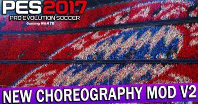 PES 2017 NEW CHOREOGRAPHY MOD V2 FOR AZ STADIUM